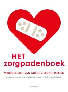 Het Zorgpadenboek, geschreven door Nicolette Huiskes en Guus Schrijvers